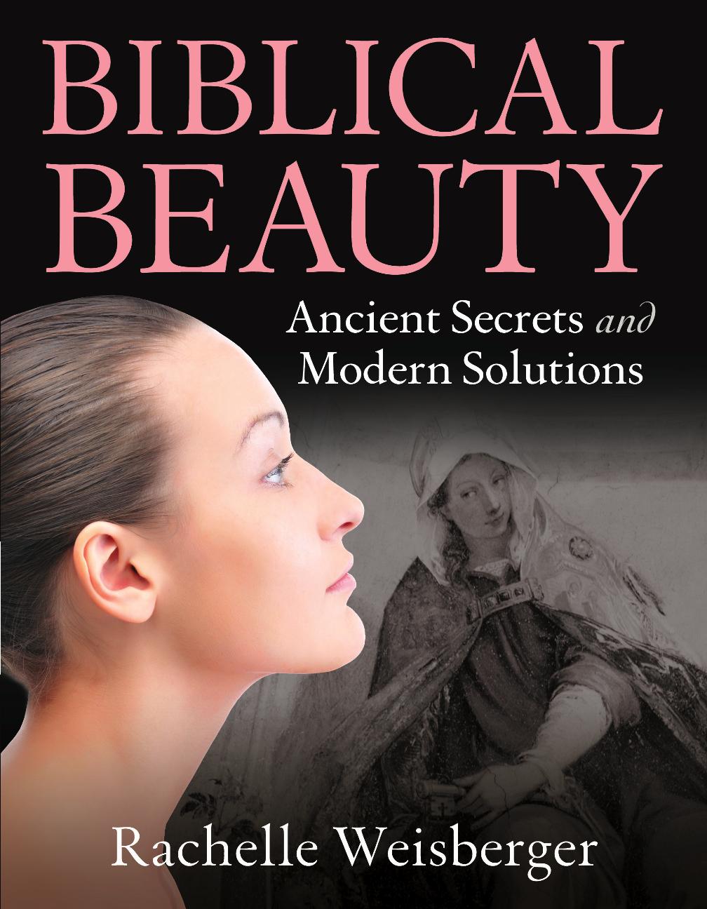 Biblical Beauty by Rachelle Weisberger: Book Review #biblebeautylady