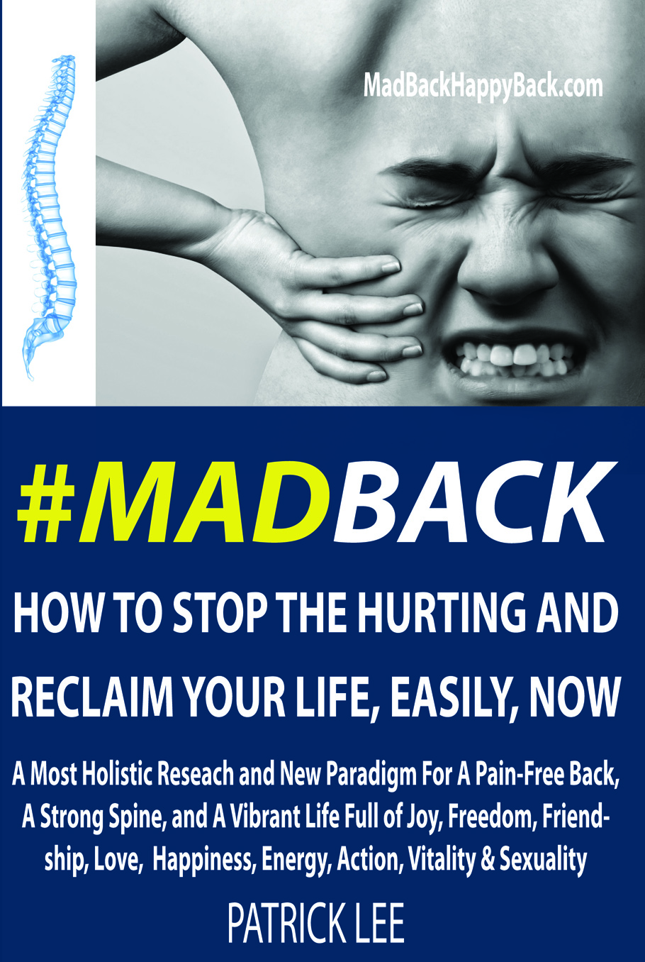 #MadBack: How To Stop The Hurting And Reclaim Your Life, Easily, Now Review