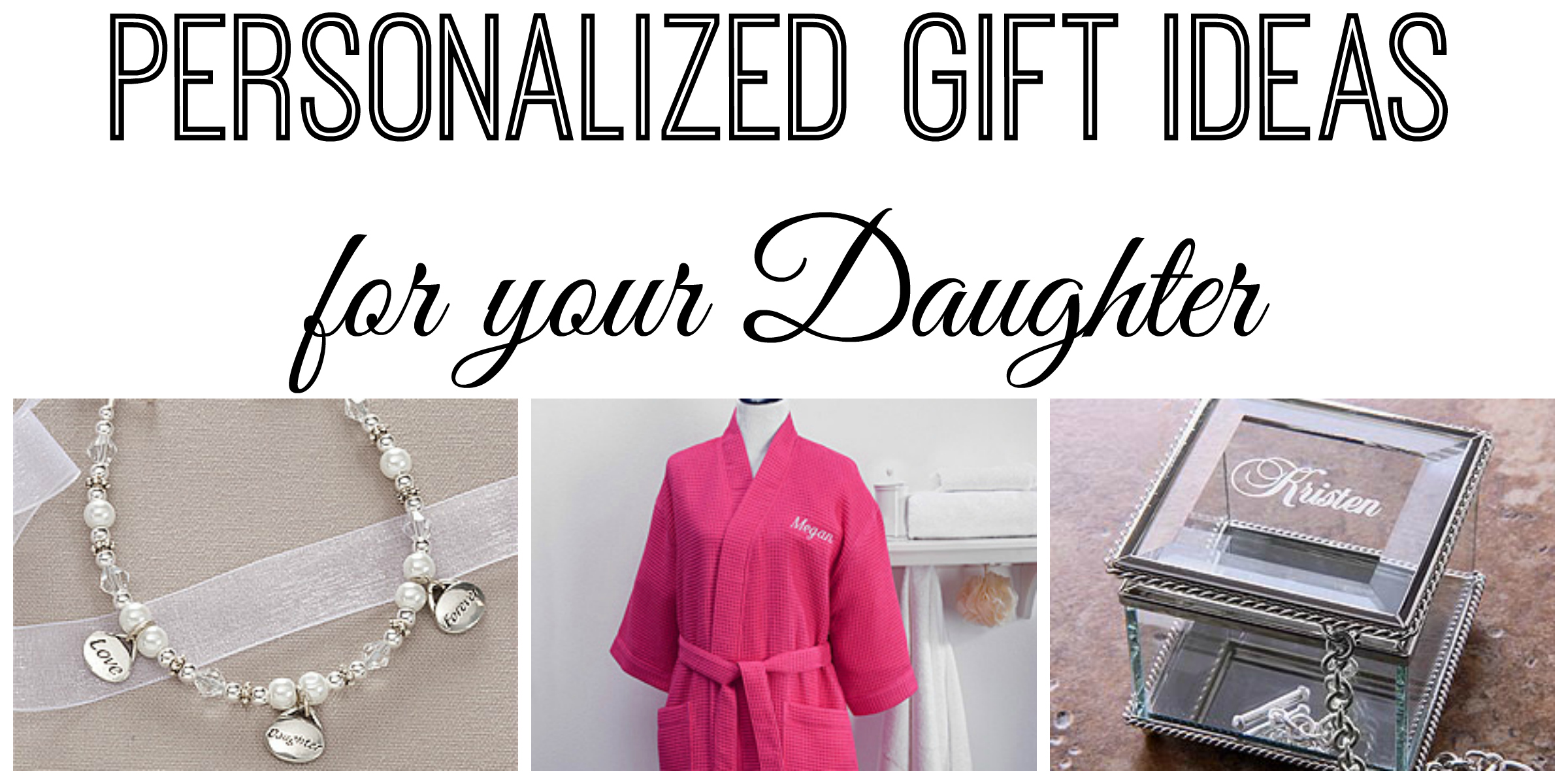 Personalized Christmas Gift Ideas for your Daughter ~ Personalization Mall's Holiday Gift Guide