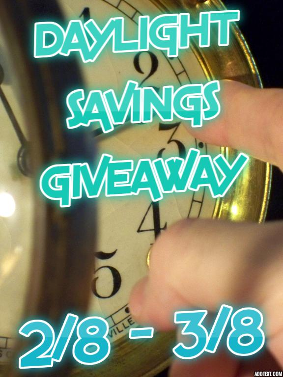 BLOGGER SIGN-UP: Daylight Savings Giveaway Opp