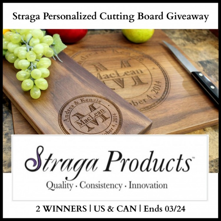 Enter the Straga PERSONALIZED Cutting Board Giveaway. Ends 3/24