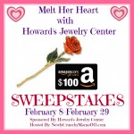 Melt Her Heart Howard's Jewelry Center Sweepstakes {US | 02/28}