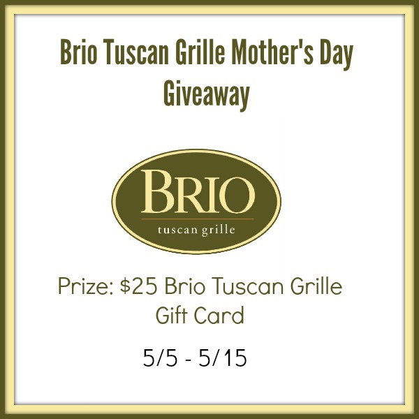 Brio Tuscan Grille Mother's Day Giveaway