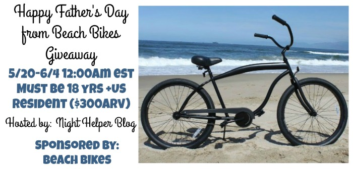 Happy Father's Day from Beach Bikes Giveaway ($300arv) {US | Ends 06/03}