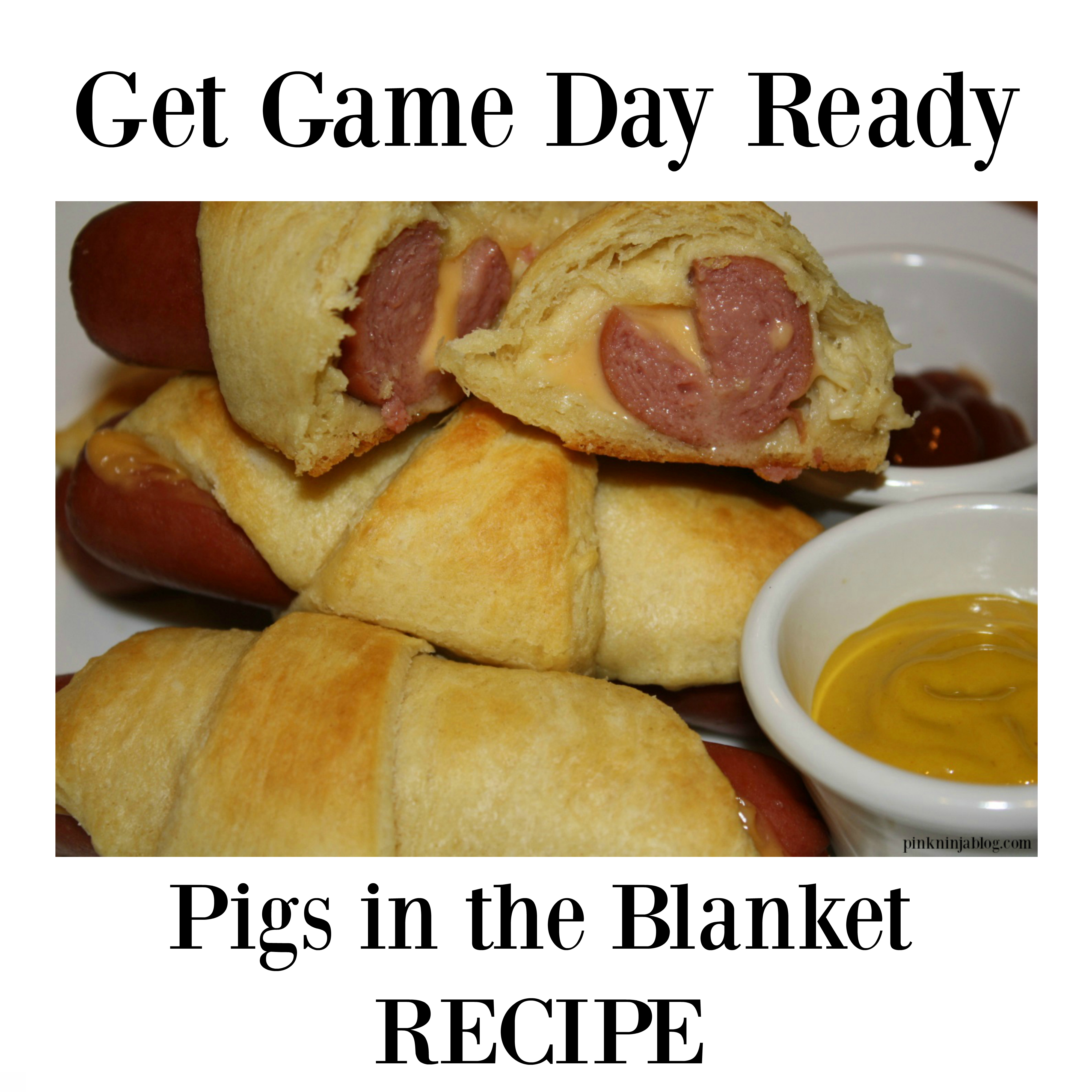Get Game Day Ready with Our Pigs in the Blanket Recipe