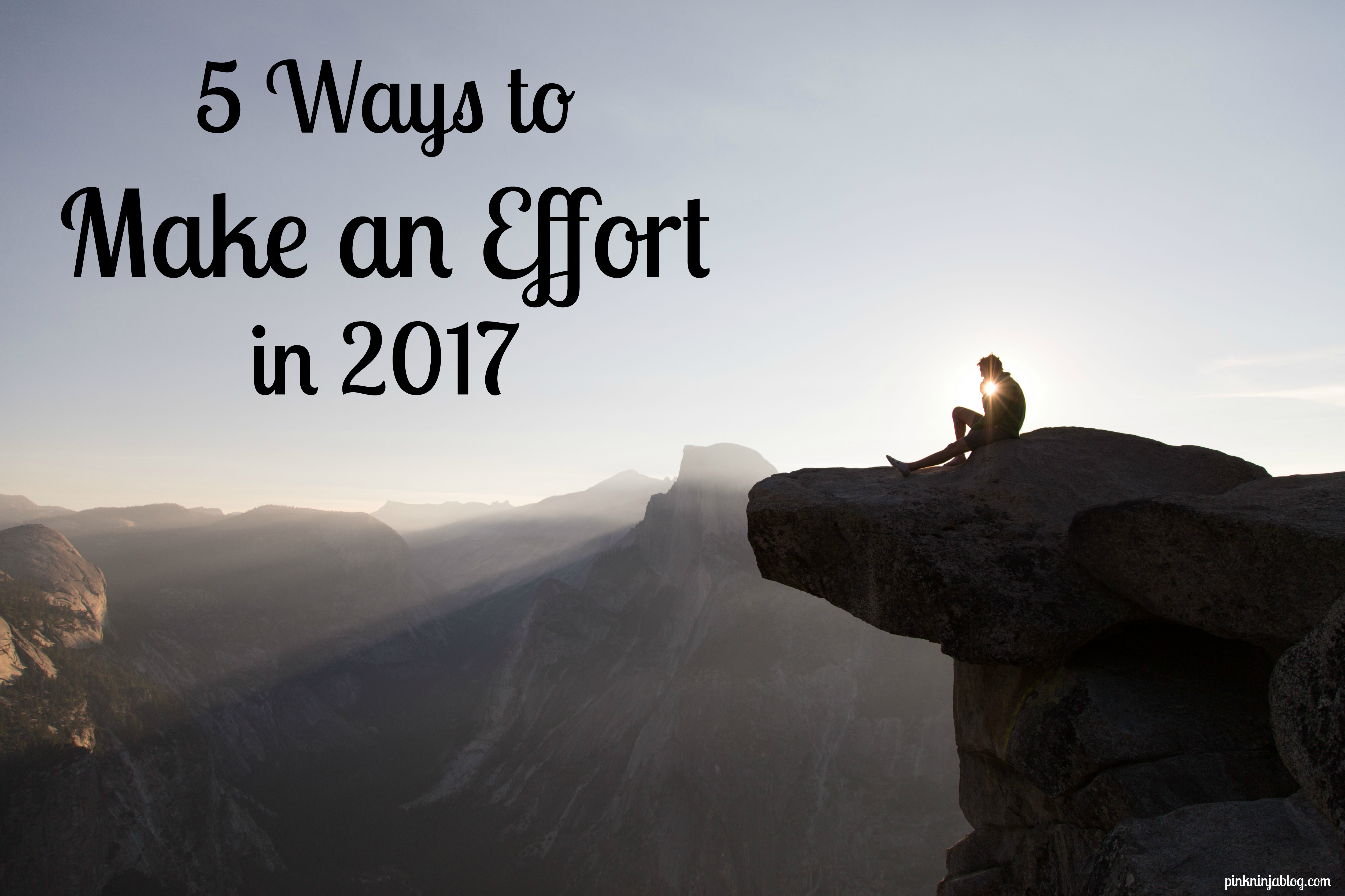 5 Ways to Make an Effort in 2017